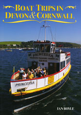 BOAT TRIPS IN DEVON & CORNWALL by Ian Boyle
