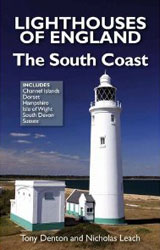 LIGHTHOUSES OF ENGLAND - The South Coast by Nicholas Leach and Tony Denton